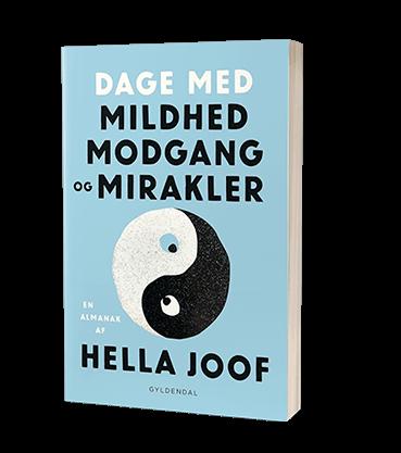 'Dage med mildhed, modgang og mirakler' af Hella Joof