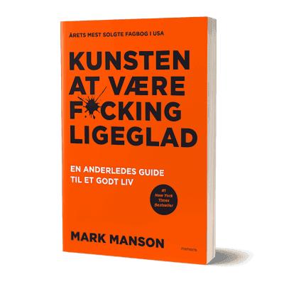 'Kunsten at være fucking ligeglad' af Mark Manson