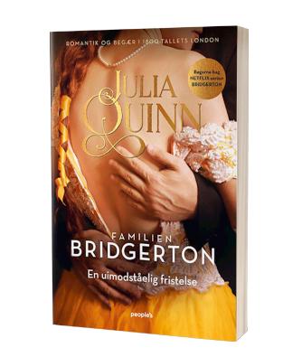 Kærlighedsdramaet 'Familien Bridgerton - En uimodståelig fristelse' af Julia Quinn