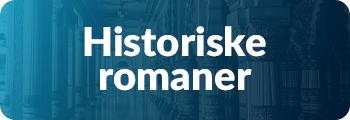 'Historiske romaner'