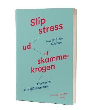 'Slip stress ud af skammekrogen' af Pernille Steen Pedersen