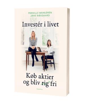 'Invester i livet' af Pernille Wahlgren og Jane Bækgaard