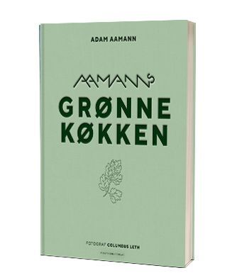 'Aamanns grønne køkken' af Adam Aamann
