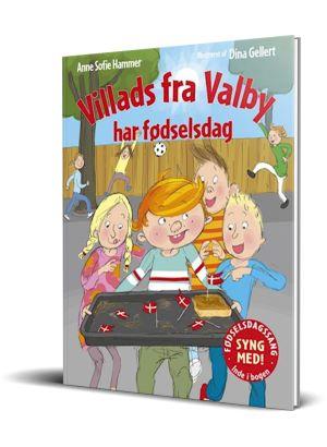 Bogen Villads fra Valby har fødselsdag af Anne Sofie Hammer