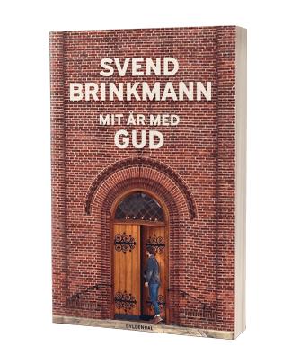 'Mit år med gud' af Svend Brinkmann
