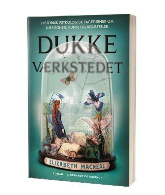 'Dukkeværkstedet' af Elizabeth Macneal