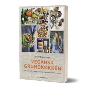 'Vegansk grundkøkken' af Johanne Mosgaard - find bogen hos Saxo