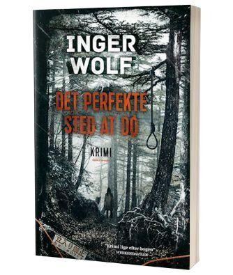 'Det perfekte sted at dø' af Inger Wolf