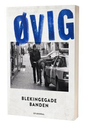 'Blekingegadebanden' af Peter Øvig Knudsen