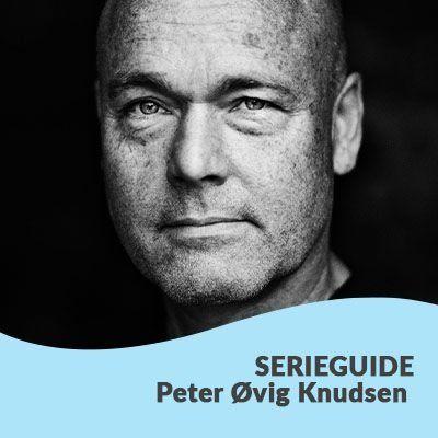 Serieguide til Peter Øvig Knudsens bøger