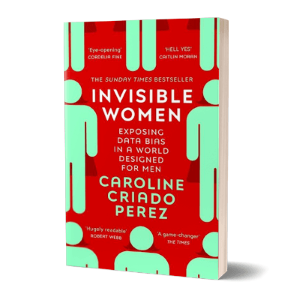 'Invisible women' af Caroline Criado