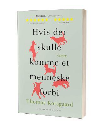 'Hvis der skulle komme et menneske forbi' af Thomas Korsgaard