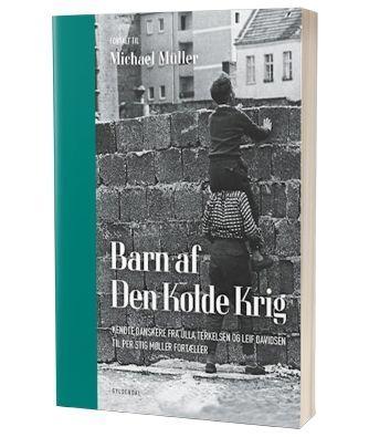 'Barn af Den Kolde Krig' af Michael Müller