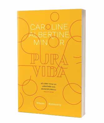 'Pure vida' af Caroline Albertine Minor
