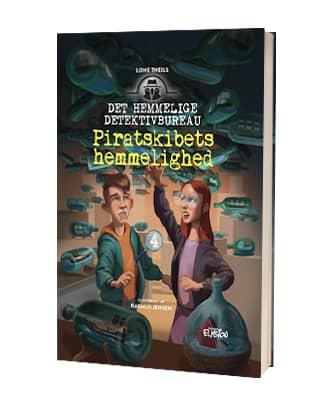 'Piratskibets hemmelighed' af Lone Theils - 4. bog i Det Hemmelige Detektivbureau-serien