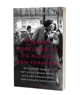 Bogen 'Derfor forelsker du dig aldrig i den forkerte' af Jytte Vikkelsøe