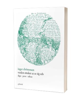 'Verden ønsker at se sig selv' af Inger Christensen - få bogen hos Saxo.com