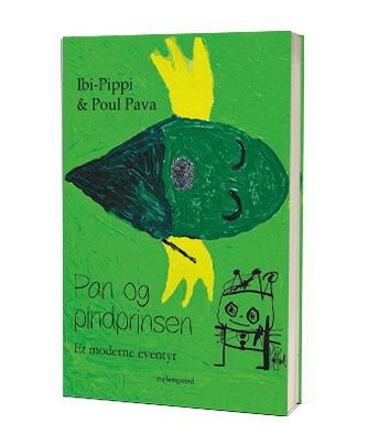 Bogen 'Pan og pindprinsen' af Ibi-Pippi og Poul Pava