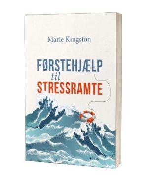 'Førstehjælp til stressramte' af Marie Kingston