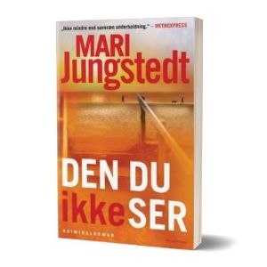 'Den du ikke ser' af Mari Jungstedt