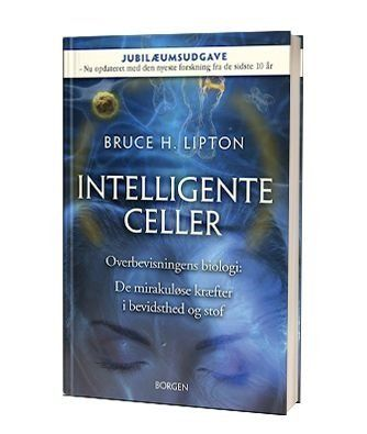 'Intelligente celler' af Bruce H Lipton