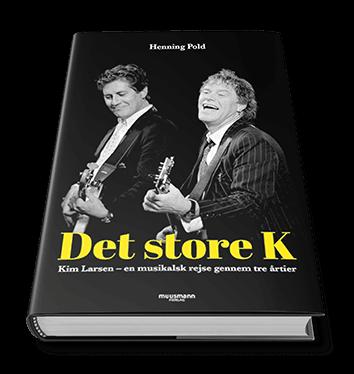 'Det store K - Kim Larsen' af Henning Pold