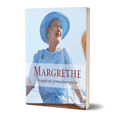 'Margrethe - En magisk rejse gennem dronningens liv' af Henriette Wittrup og Bo Østlund