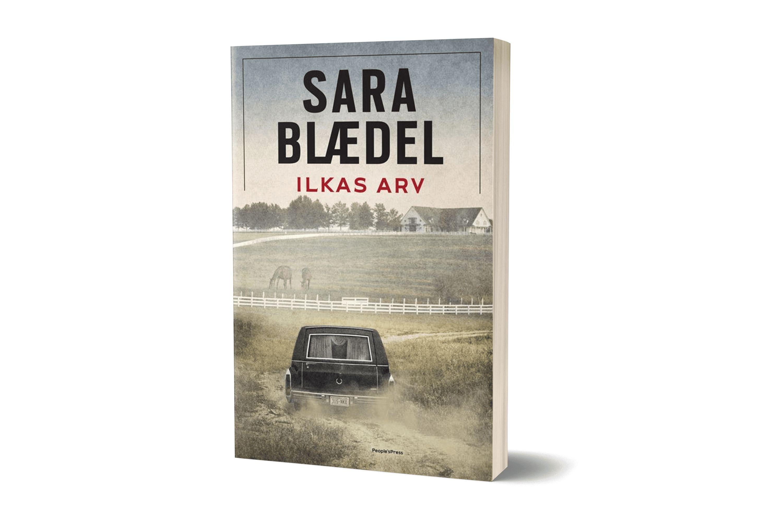 Bogen 'Ilkas arv' af Sara Blædel