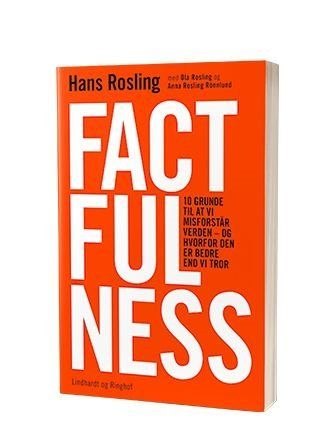 Bogen 'Factfulness' af Hans Rosling