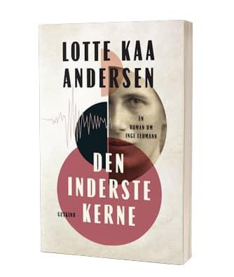 Bogen 'Den inderste kerne' af Lotte Kaa Andersen