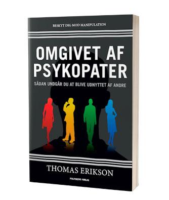 'Omgivet af psykopater' af Thomas Erikson - læs mere om bogen hos Saxo