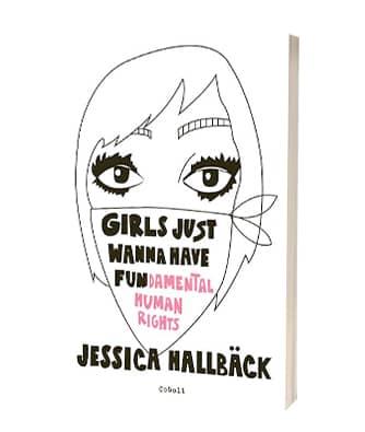Find bogen 'Girls just wanna have fun(damental human rights)' af Jessica Hallbäck hos Saxo