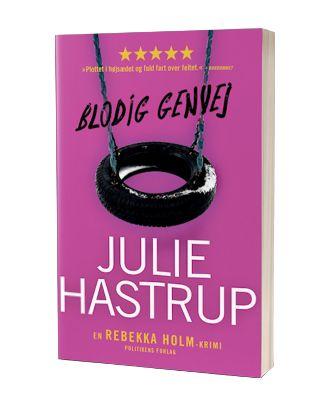 'Blodig genvej' af Julie Hastrup