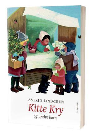 'Kitte Kry' af Astrid Lindgren