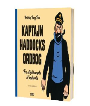 'Kaptajn Haddocks ordbog' af Kristian Bang Foss