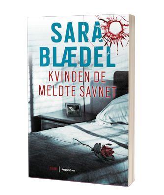 'Kvinden de meldte savnet' af Sara Blædel