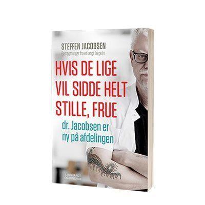 'Hvis de lige vil sidde helt stille frue' af Steffen Jacobsen