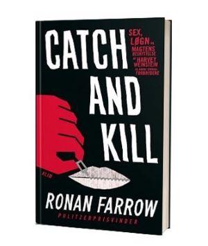 'Catch and kill' af Ronan Farrow