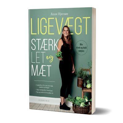 'Ligevægt - Stærk, let og mæt' af Anne Hjernøe