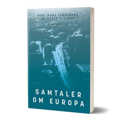'Samtaler om Europa' af Rune Lykkeberg