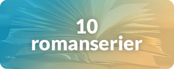 10 romanserier