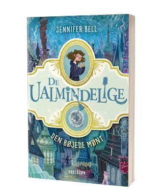 'De ualmindelige - Den bøjede mønt' af Jennifer Bell