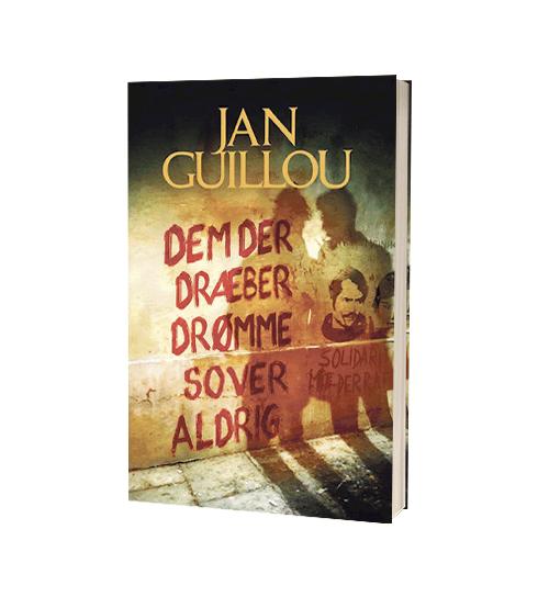 'Dem der dræber drømme sover aldrig' af Jan Guillou