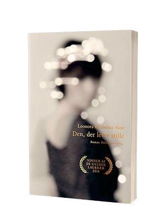 'Den der lever stille' af Leonora Christina Skov - Saxo