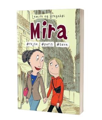 'Mira - #rejse, #Paris, #savn' af Sabine Lemira og Rasmus Begnhøi