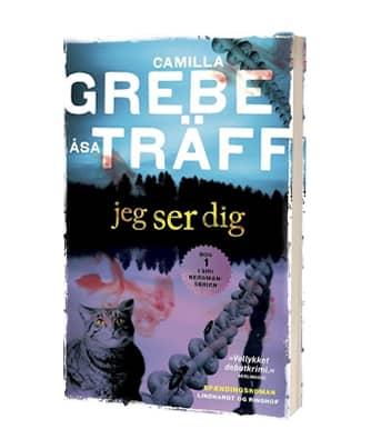 'Jeg ser dig' af Camilla Grebe og Åsa Träff