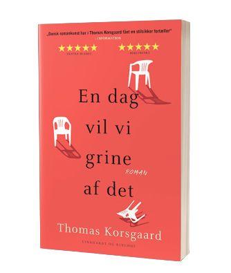'En dag vil vi grine af det' af Thomas Korsgaard