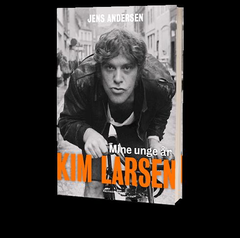 'Kim Larsen - Mine unge år' af Jens Andersen