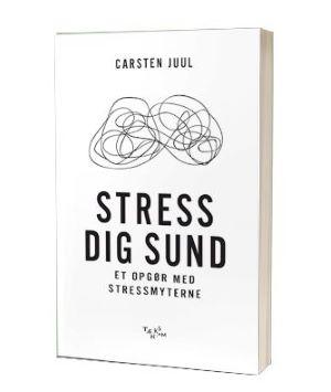 'Stress dig sund' af Carsten Juul