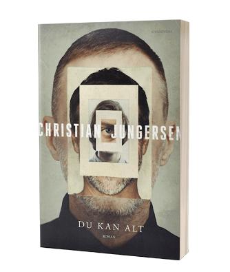 Christian Jungersens nye samtidsroman 'Du kan alt'